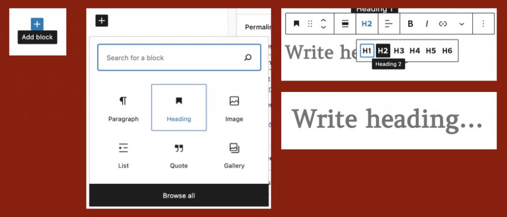"add block, pick ""heading"", select heading level, write heading"